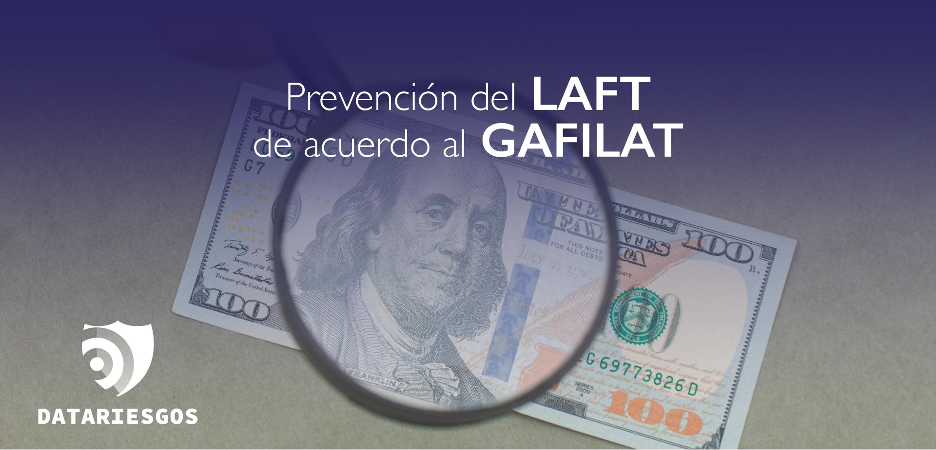 DataRiesgos, Prevención del LAFT de acuerdo al GAFILAT