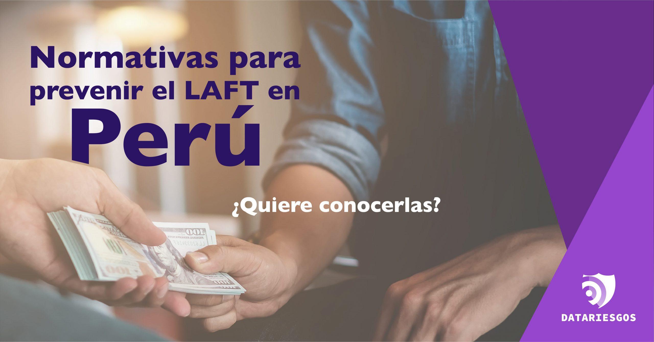 Normas de la prevención del LAFT en Perú